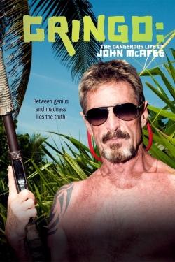 Gringo: The Dangerous Life of John McAfee-hd