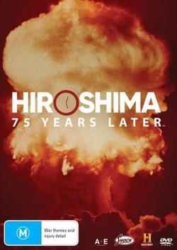 Hiroshima and Nagasaki: 75 Years Later-hd