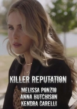 Killer Reputation-hd