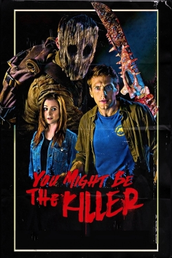 You Might Be the Killer-hd