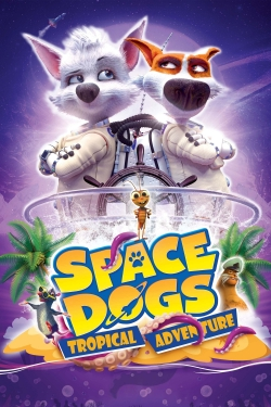 Space Dogs: Tropical Adventure-hd