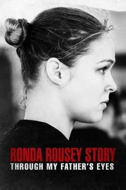 The Ronda Rousey Story: Through My Father's Eyes-hd