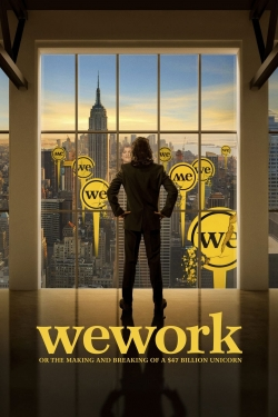 WeWork: or The Making and Breaking of a $47 Billion Unicorn-hd