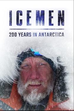 Icemen: 200 years in Antarctica-hd