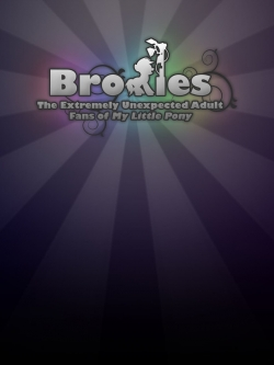 Bronies: The Extremely Unexpected Adult Fans of My Little Pony-hd