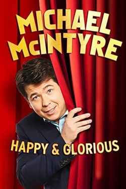 Michael McIntyre - Happy & Glorious-hd