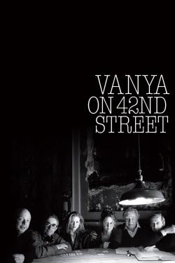 Vanya on 42nd Street-hd