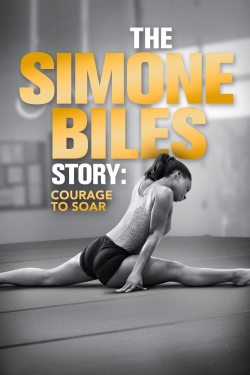 The Simone Biles Story: Courage to Soar-hd