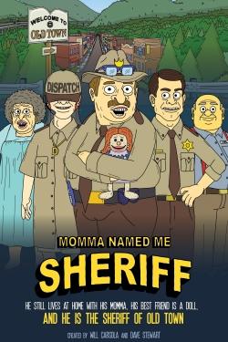 Momma Named Me Sheriff-hd