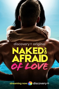 Naked and Afraid of Love-hd