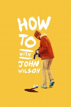 How To with John Wilson-hd