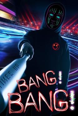 Bang! Bang!-hd