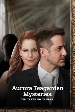 Aurora Teagarden Mysteries: Til Death Do Us Part-hd